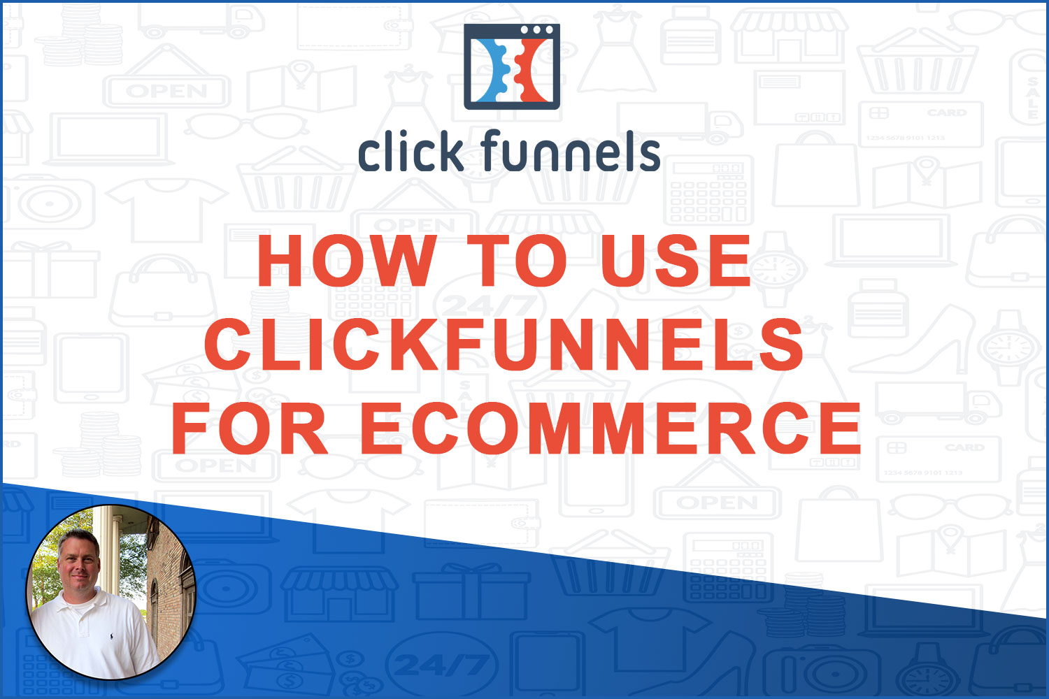 The 7-Minute Rule for How To Use Clickfunnels
